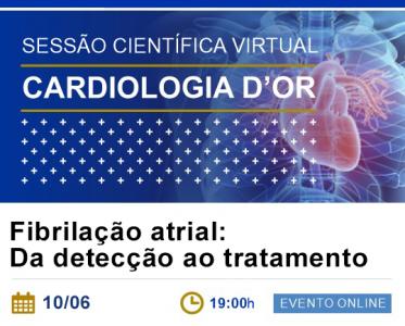 10/06, 19h! Participe da Sessão Científica Virtual – Cardiologia D'Or